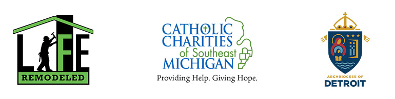 Life Remodeled, Catholic Charities of Southeast Michigan and the Archdiocese of Detroit logos