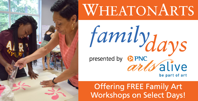 "Image banner with image showing a mother and daughter creating a monoprint. Another with the text:""WheatonArts family days"""