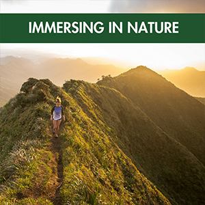 immerse in nature