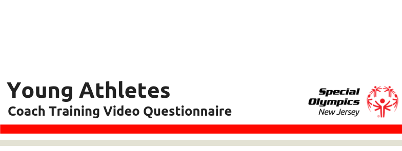 Young Athletes Coach Training Video Questionnaire