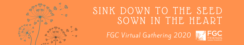 Virtual Gathering 2020: Sink Down to the Seed Sown in the Heart