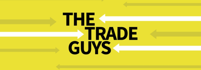 the Trade Guys invite you to join them for a crash course in trade policy!