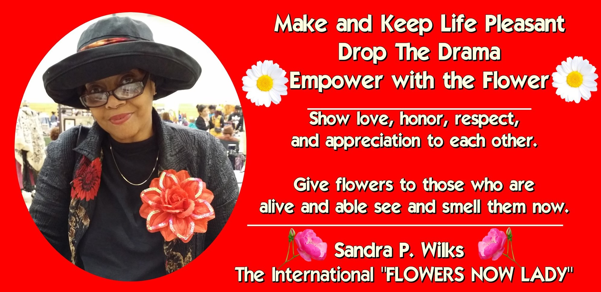 International Flowers Now Lady Sandra Wilks