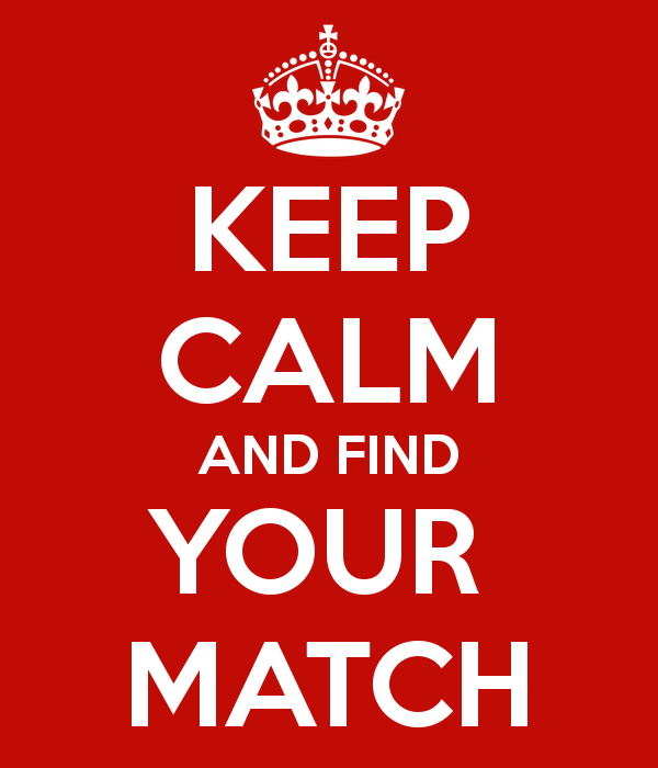 Keep Calm and Find Your Match