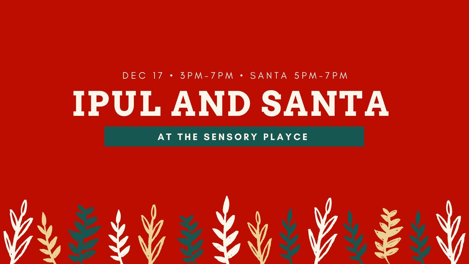 IPUL and the Sensory Playce