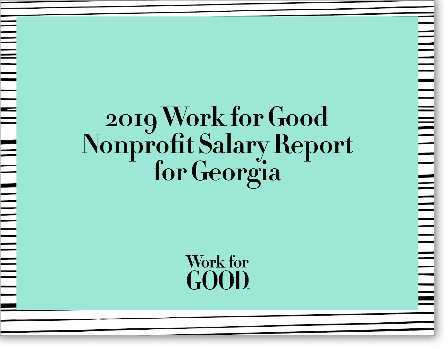 Work for Good Nonprofit Salary Report — Georgia Cover