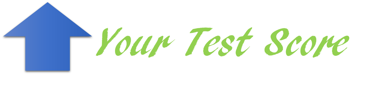 Your Test Score